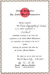 2001 - Aikikai Hombu official recognition for the Aikido Organisation of Ireland